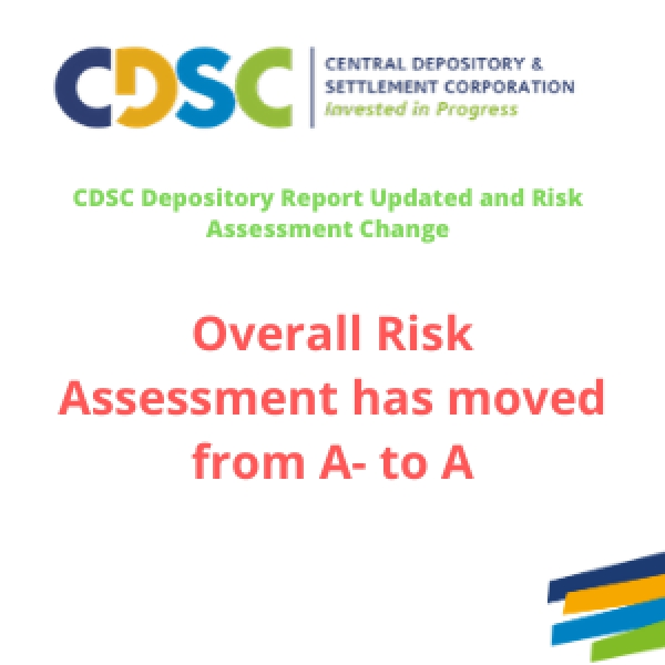 CDSC Depository Report Updated and Risk Assessment Change